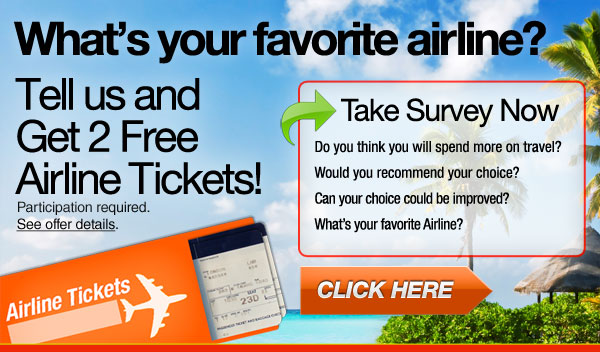 Fill short survey and get two airline tickets
