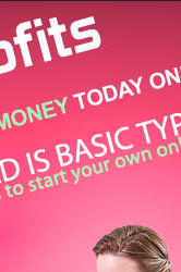 start making money today online be your own boss!