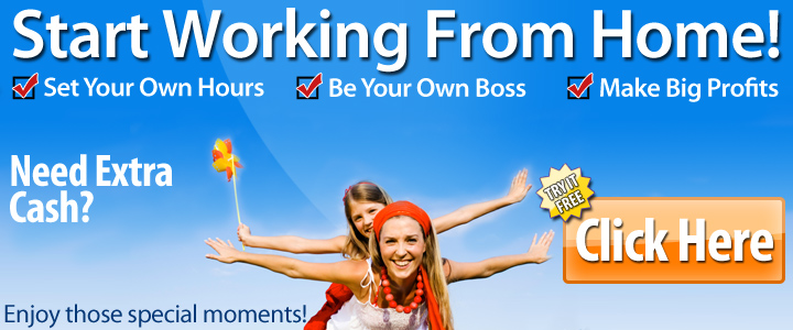 Need extra cash? - Start working from home